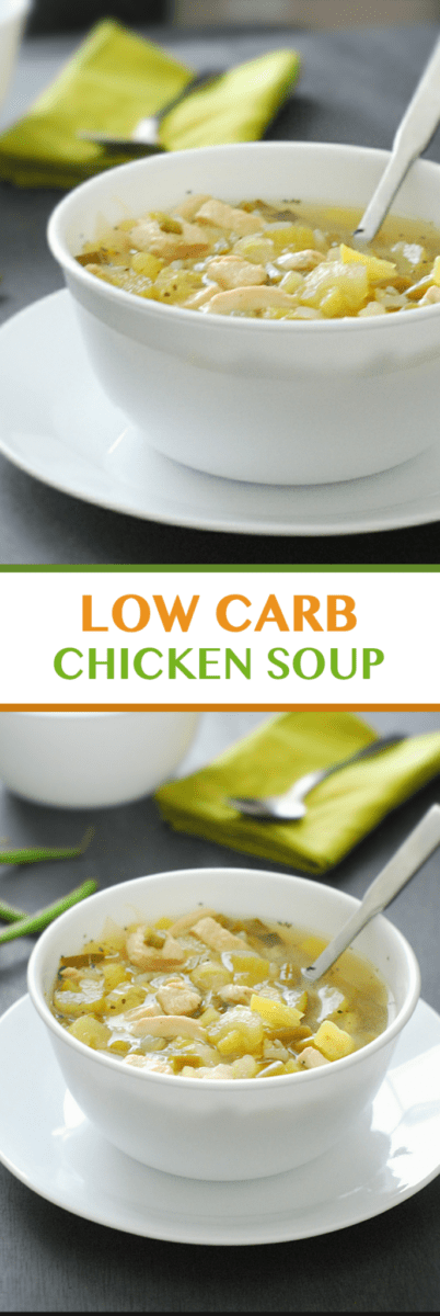 Low Carb Chicken Soup - a tasty, hearty and comforting without all the guilt.