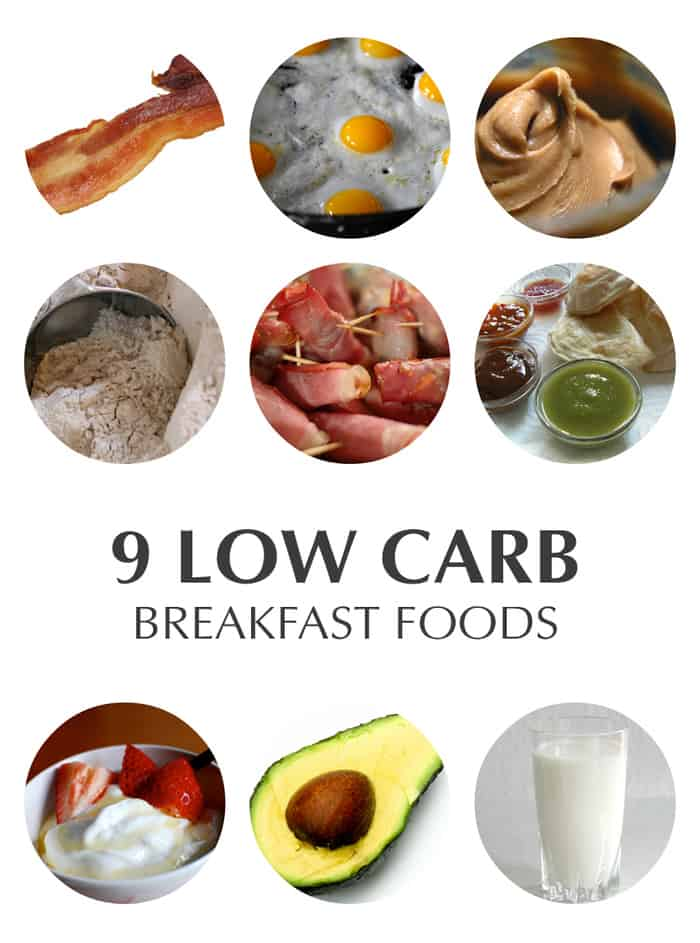 9 Low Carb Breakfast Foods