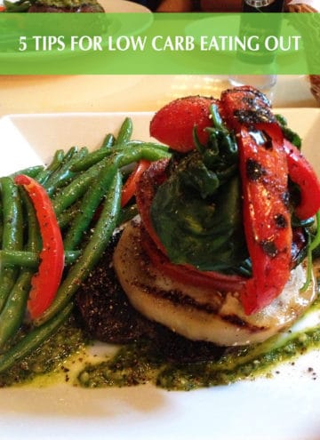 5 Tips for Low Carb Dining Out